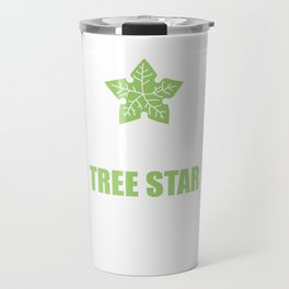 If She Doesn't Know Tree Star Funny T-shirt Travel Mug