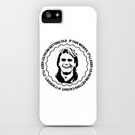 """MacGyver quote: """"If this works, it'll keep us from getting caught...."""" iPhone Case"""