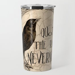 Quoth the Raven Nevermore Travel Mug