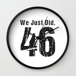We Just Did 46 - Vintage Style Wall Clock