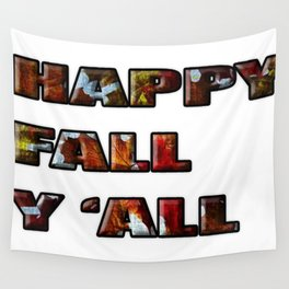 Happy FALL Y'ALL Wall Tapestry