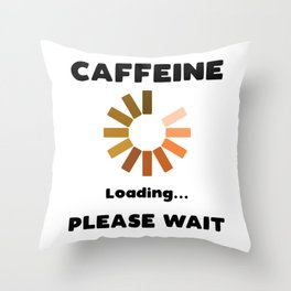 Have A Cup Of STFU Sarcasm Sarcastic Coffee Lovers Gift Throw Pillow