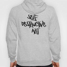 Self Destructive Art Hoody