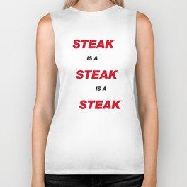 Steak is a Steak Biker Tank