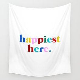 happiest here Wall Tapestry