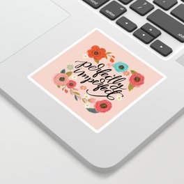 Pretty Not-So-Sweary: Perfectly Imperfect Sticker