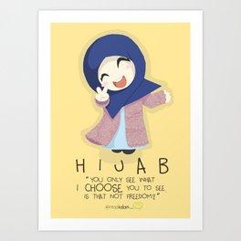 Hijab is Freedom Art Print