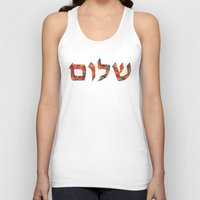 jewish Tank Tops featuring Shalom 12 - Jewish Hebrew Peace Letters by Sharon Cummings