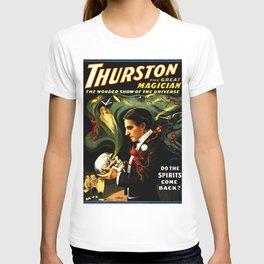 Thurston the Great Magician, the Wonder Show of the Universe. Do the Spirits Come Back? T-shirt