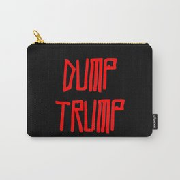 Dump trump -republican,democrats,election,president,GOP,demagogy,politic,conservatism,disaster Carry-All Pouch