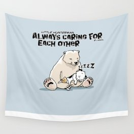 Little Hunterman – Always Caring for Each Other /bluecircle Wall Tapestry