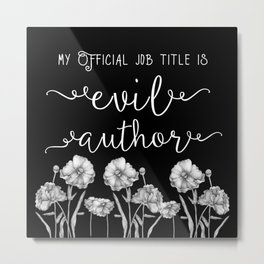 Evil Author Metal Print
