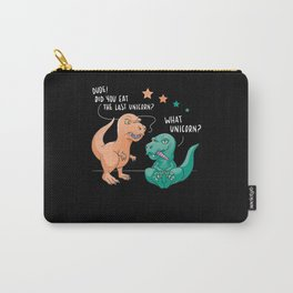 Funny Unicorn Dinosaurs Gift Unicorns Carry-All Pouch