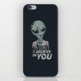 i believe in you iPhone Skin