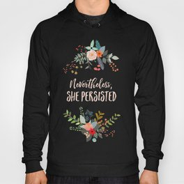 Nevertheless, She Persisted Hoody