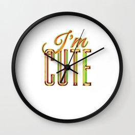 I'M CUTE Wall Clock