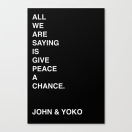 Give Peace A Chance. John & Yoko Canvas Print