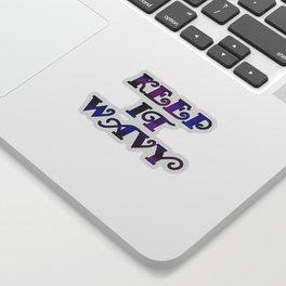 Keep It Wavy (Blue, Black, Purple) Sticker