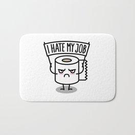 I hate my job -  Toiletpaper Bath Mat