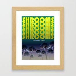 Shrooms - organically grown Framed Art Print