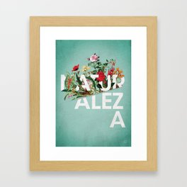 Naturaleza Framed Art Print