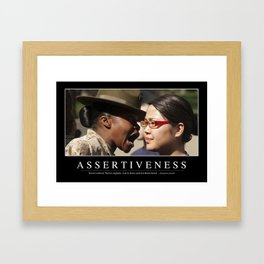 Assertiveness: Inspirational Quote and Motivational Poster Framed Art Print