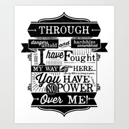 You have no power over me Art Print