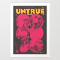 UNTRUE Art Print