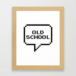 OLD SCHOOL Framed Art Print