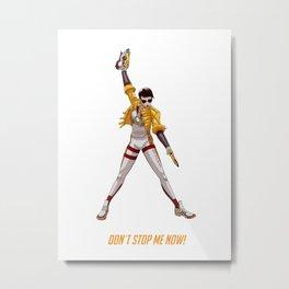 Don´t stop me now! Metal Print