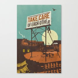 TAKE CARE OF EACH OTHER Canvas Print