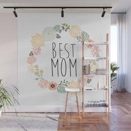 Best Mom Wall Mural