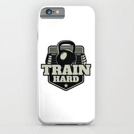 Train Hard iPhone Case