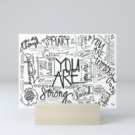 You Are * Mini Art Print