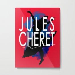 Cheret Metal Print