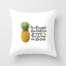 Motivational print,Printable Wall artArt Quote,Pineapple print Be like a pineapple,stand tall Throw Pillow