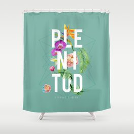 Plenitud Shower Curtain