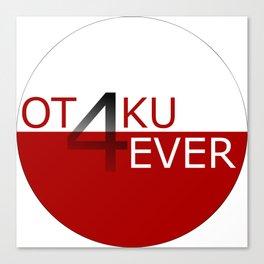 Otaku4Ever Canvas Print