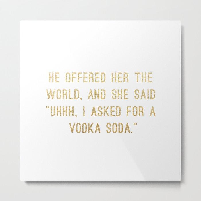 Vodka Soda Metal Print