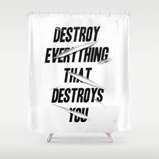 DESTROY Shower Curtain