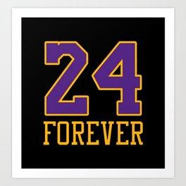 24 FOREVER Always Art Print