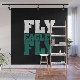 Fly Eagles Fly Wall Mural