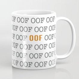 """""""OOF"""" Coffee Mug"""