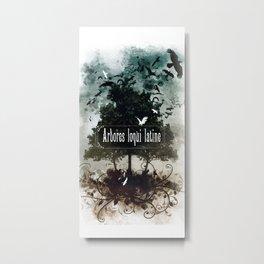 arbores loqui latine Metal Print