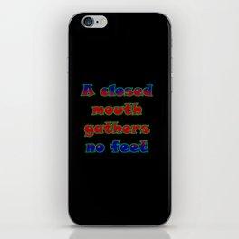 "Funny ""Closed Mouth"" Joke iPhone Skin"