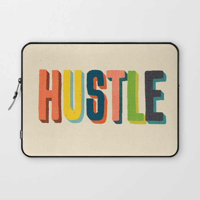 Hustle Laptop Sleeve