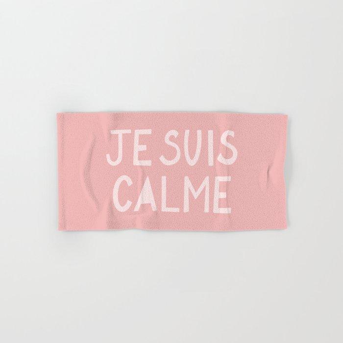 JE SUIS CALME (I Am Calm) Hand Lettering Hand & Bath Towel