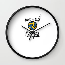 Just a Girl Who Loves Volleyball Wall Clock