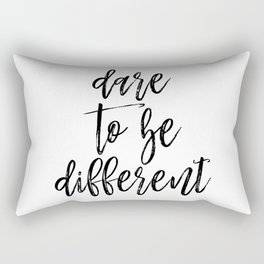 Dare To Be Different, Different Art, Different Quote, Stand Out, Be Unique Quote Rectangular Pillow