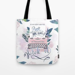 IF YOU DON'T SEE THE BOOK YOU WANT Tote Bag